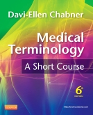Medical Terminology: A Short Course - Elsevier eBook on Intel Education Study, 6th Edition