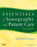 Essentials of Sonography and Patient Care - Elsevier eBook on Intel Education Study, 3rd Edition