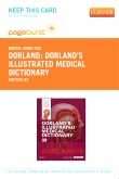 Dorland's Illustrated Medical Dictionary - Elsevier eBook on VitalSource (Retail Access Card), 32nd Edition