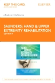 cover image - Hand and Upper Extremity Rehabilitation - Elsevier eBook on VitalSource (Retail Access Card),4th Edition