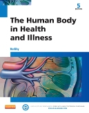 The Human Body in Health and Illness - Elsevier eBook on VitalSource, 5th Edition