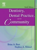 Dentistry, Dental Practice, and the Community - Elsevier eBook on VitalSource, 6th Edition