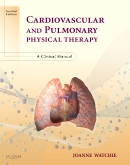 Cardiovascular and Pulmonary Physical Therapy - Elsevier eBook on VitalSource, 2nd Edition