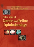 cover image - Color Atlas of Canine and Feline Ophthalmology - Elsevier eBook on VitalSource