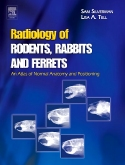 Radiology of Rodents, Rabbits and Ferrets - Elsevier eBook on VitalSource