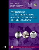 cover image - Pathology and Intervention in Musculoskeletal Rehabilitation - Elsevier eBook on VitalSource