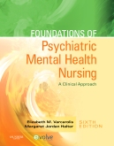 Foundations of Psychiatric Mental Health Nursing - Elsevier eBook on VitalSource, 6th Edition