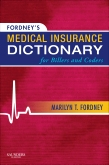 Fordney's Medical Insurance Dictionary for Billers and Coders - Elsevier eBook on VitalSource