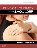 cover image - Physical Therapy of the Shoulder - Elsevier eBook on VitalSource,5th Edition