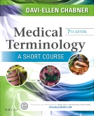 Medical Terminology: A Short Course, 7th Edition