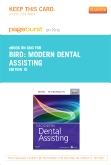 Modern Dental Assisting- Elsevier eBook on Intel Education Study (Retail Access Card), 10th Edition
