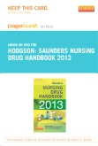 Saunders Nursing Drug Handbook 2013 - Elsevier eBook on Intel Education Study (Retail Access Card)