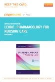 cover image - Pharmacology for Nursing Care - Elsevier eBook on Intel Education Study (Retail Access Card),8th Edition