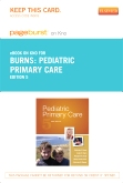 Pediatric Primary Care - Elsevier eBook on Intel Education Study (Retail Access Card), 5th Edition