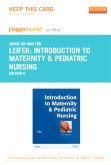 cover image - Introduction to Maternity & Pediatric Nursing - Elsevier eBook on Intel Education Study (Retail Access Card),6th Edition