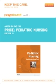 Pediatric Nursing - Elsevier eBook on Intel Education Study (Retail Access Card), 11th Edition