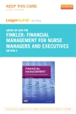 Financial Management for Nurse Managers and Executives - Elsevier eBook on Intel Education Study (Retail Access Card), 4th Edition