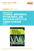 cover image - Biochemical, Physiological, and Molecular Aspects of Human Nutrition - Elsevier eBook on Intel Education Study (Retail Access Card),3rd Edition