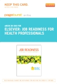 Job Readiness for Health Professionals- Elsevier eBook on Intel Education Study (Retail Access Card)