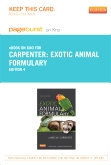 Exotic Animal Formulary - Elsevier eBook on Intel Education Study (Retail Access Card), 4th Edition