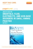 Fluid, Electrolyte and Acid-Base Disorders in Small Animal Practice - Elsevier eBook on Intel Education Study (Retail Access Card), 4th Edition