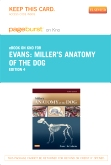 Miller's Anatomy of the Dog-Elsevier eBook on Intel Education Study (Retail Access Card), 4th Edition