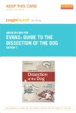 Guide to the Dissection of the Dog - Elsevier eBook on Intel Education Study (Retail Access Card), 7th Edition