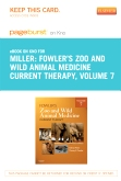 Fowler's Zoo and Wild Animal Medicine Current Therapy, Volume 7 - Elsevier eBook on Intel Education Study (Retail Access Card)