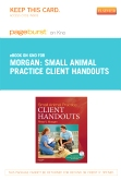 Small Animal Practice Client Handouts - Elsevier eBook on Intel Education Study (Retail Access Card)