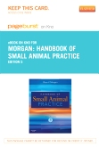 Handbook of Small Animal Practice - Elsevier eBook on Intel Education Study (Retail Access Card), 5th Edition