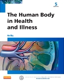 cover image - The Human Body in Health and Illness,5th Edition