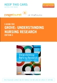 Understanding Nursing Research - Elsevier Ebook on VitalSource (Retail Access Card), 6th Edition