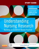 Study Guide for Understanding Nursing Research, 6th Edition