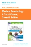 cover image - Medical Terminology Online for Medical Terminology: A Short Course (Access Code),7th Edition