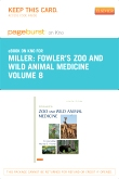 Fowler's Zoo and Wild Animal Medicine, Volume 8 - Elsevier eBook on Intel Education Study (Retail Access Card)