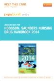 Saunders Nursing Drug Handbook 2014 - Elsevier eBook on Intel Education Study (Retail Access Card)