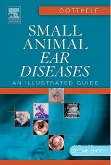 Small Animal Ear Diseases - Elsevier eBook on Vitalsource, 2nd Edition