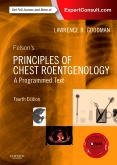 cover image - Felson's Principles of Chest Roentgenology, A Programmed Text,4th Edition