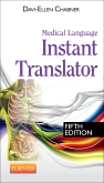 Medical Language Instant Translator - Elsevier eBook on VitalSource, 5th Edition