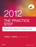 The Practice Step: Physician-Based Coding Cases, 2012 Edition - Elsevier eBook on Intel Education Study