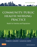 Community/Public Health Nursing Practice - Elsevier eBook on Intel Education Study, 5th Edition