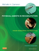 Physical Agents in Rehabilitation - Elsevier eBook on Intel Education Study, 4th Edition
