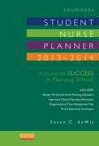 Saunders Student Nurse Planner, 2013-2014 - Elsevier eBook on Intel Education Study, 9th Edition