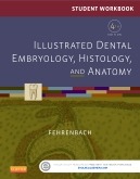 cover image - Student Workbook for Illustrated Dental Embryology, Histology and Anatomy,4th Edition