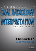 Exercises in Oral Radiology and Interpretation - Elsevier eBook on Intel Education Study, 4th Edition
