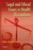 Legal and Ethical Issues in Health Occupations - Elsevier eBook on Intel Education Study, 2nd Edition