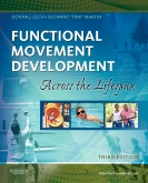 cover image - Functional Movement Development Across the Life Span - Elsevier eBook on Intel Education Study,3rd Edition