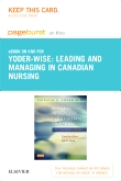 Leading and Managing in Canadian Nursing - Elsevier eBook on Intel Education Study (Retail Access Card)