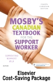 cover image - Mosby's Canadian Textbook for the Support Worker + Evolve Workbook to Accompany Mosby's Canadian Textbook for the Support Worker - Retail Access Card,4th Edition