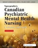 cover image - Varcarolis's Canadian Psychiatric Mental Health Nursing, Canadian Edition,2nd Edition